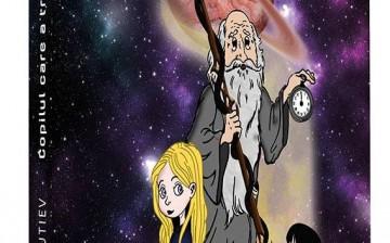 copilul care a traversat universul