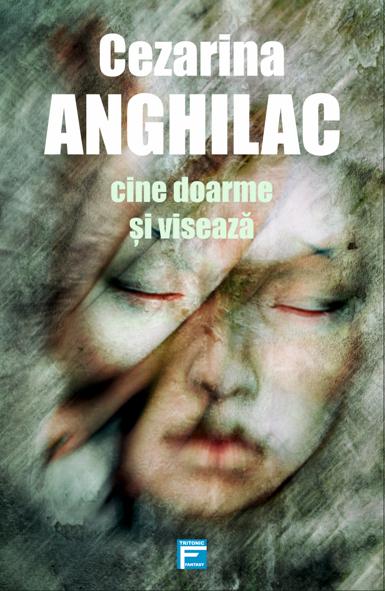 Cine doarme si viseaza - Cezarina Anghilac